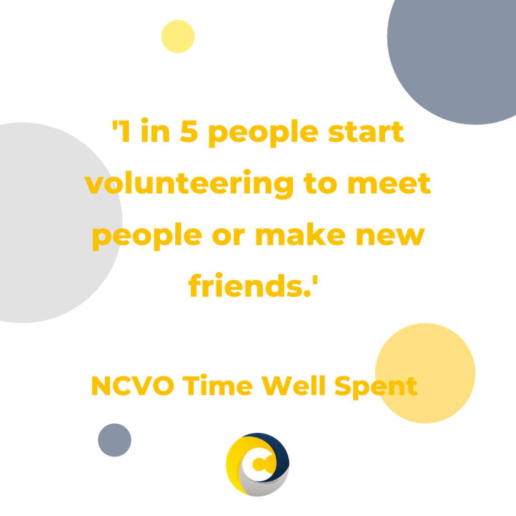1 in 5 people start volunteering to meet people or make new friends - NCVO Time Well Spent